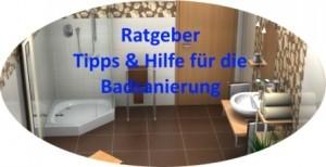 Der Ratgeber für die Badsanierung. Hilfe, Tipps, Informationen vom Badplaner